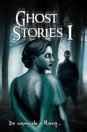 Téléchargez le livre :  Ghost Stories I : Du crépuscule à minuit