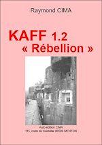 Télécharger le livre :  KAFF 1-2 « Rébellion »