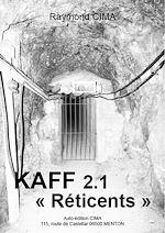Télécharger le livre :  KAFF 2-1 « Les Réticents »