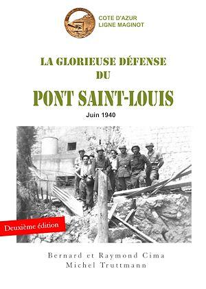 Téléchargez le livre :  La glorieuse défense du pont Saint-Louis
