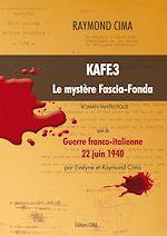 Télécharger le livre :  Kaff.3 « Le mystère Fascia-Fonda »