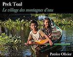Télécharger le livre :  Prek Toal - Le village des montagnes d'eau