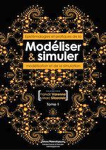 Télécharger cet ebook : Modéliser & simuler - Epistémologies et pratiques de la modélisation et de la simulation - Tome 1