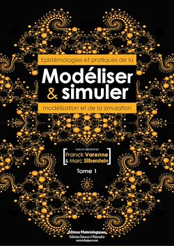 Téléchargez le livre numérique:  Modéliser & simuler - Epistémologies et pratiques de la modélisation et de la simulation - Tome 1