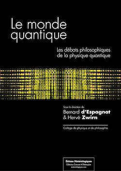 Téléchargez le livre numérique:  Le monde quantique - Les débats philosophiques de la physique quantique