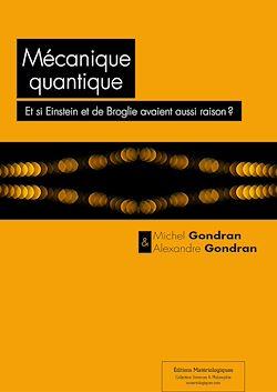 Téléchargez le livre numérique:  Mécanique quantique : Et si Einstein et de Broglie avaient aussi raison  ?