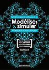 Téléchargez le livre numérique:  Modéliser & simuler - Epistémologies et pratiques de la modélisation et de la simulation - Tome 2