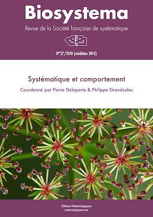 Téléchargez le livre :  Biosystema : Systématique et comportement - n°27/2010 (réédition 2014)