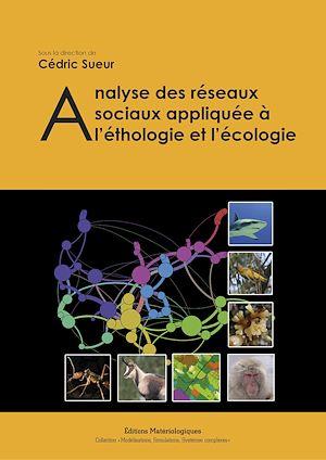 Téléchargez le livre :  Analyse des réseaux sociaux appliquée à l'éthologie et l'écologie