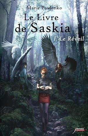 Téléchargez le livre :  Le livre de Saskia - tome 01 Le réveil