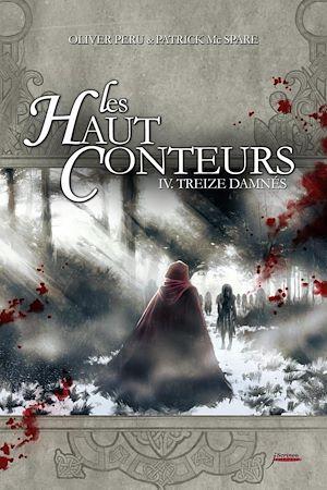 Téléchargez le livre :  Les haut-conteurs - tome 04 Treize damnés