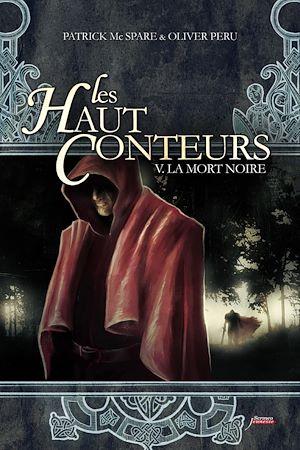 Téléchargez le livre :  Les haut-conteurs - tome 05 La mort noire