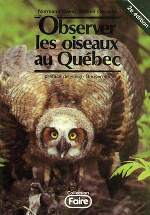 Téléchargez le livre :  Observer les oiseaux au Québec - 2e édition