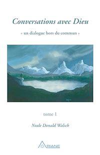 Télécharger le livre : Conversations avec Dieu, tome 1