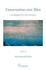 Télécharger le livre :  Conversations avec Dieu, tome 2