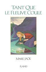 Télécharger le livre :  Tant que le fleuve coule