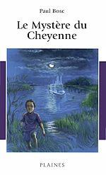 Télécharger le livre :  Le Mystère du Cheyenne