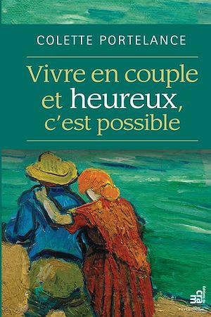 Téléchargez le livre :  Vivre en couple et heureux, c'est possible