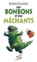 Télécharger le livre :  Des bonbons et des méchants