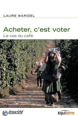 Téléchargez le livre :  Acheter, c'est voter