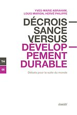 Télécharger le livre :  Décroissance versus développement durable
