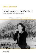 Télécharger le livre :  La reconquête du Québec