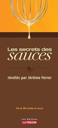 Télécharger le livre : Les secrets des sauces