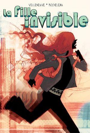 Téléchargez le livre :  La Fille invisible