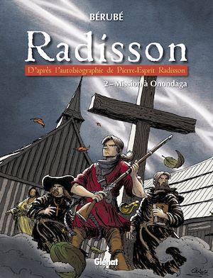 Téléchargez le livre :  Radisson - Tome 02