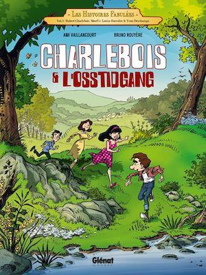 Téléchargez le livre :  Charlebois & l'Osstidgang - Tome 01