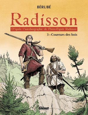 Téléchargez le livre :  Radisson - Tome 03