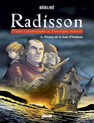Téléchargez le livre :  Radisson - Tome 04