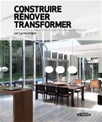 Télécharger cet ebook : Construire, rénover, transformer