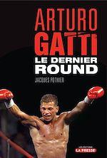 Télécharger cet ebook : Arturo Gatti : Le dernier round