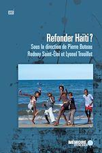 Télécharger le livre :  Refonder Haïti?