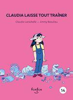 Télécharger le livre :  Claudia laisse tout traîner