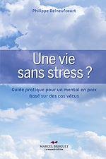 Télécharger cet ebook : Une vie sans stress