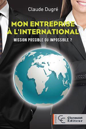 Téléchargez le livre :  Mon entreprise à l'international