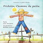 Télécharger cet ebook : Fridolin, l'homme de paille - Rutina, l'ânesse
