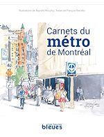 Télécharger le livre :  Carnets du métro de Montréal