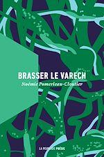 Télécharger le livre :  Brasser le varech