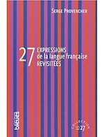 Télécharger le livre :  27 expressions de la langue française revisitées