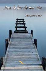 Télécharger le livre :  Jos, le lac de ma vie