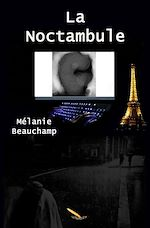 Télécharger le livre :  La Noctambule