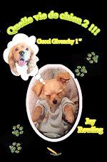 Télécharger le livre :  Quelle vie de chien 2