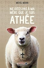 Télécharger cet ebook : Ne dites pas à ma mère que je suis athée