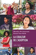 Télécharger le livre :  La couleur de l'adoption