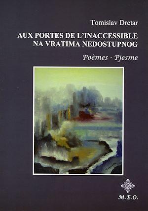 Téléchargez le livre :  Aux Portes de l'Inaccessible - Na Vratima Nedostupog