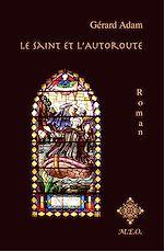 Télécharger le livre :  Le Saint et l'Autoroute