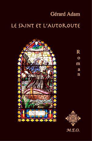 Téléchargez le livre :  Le Saint et l'Autoroute